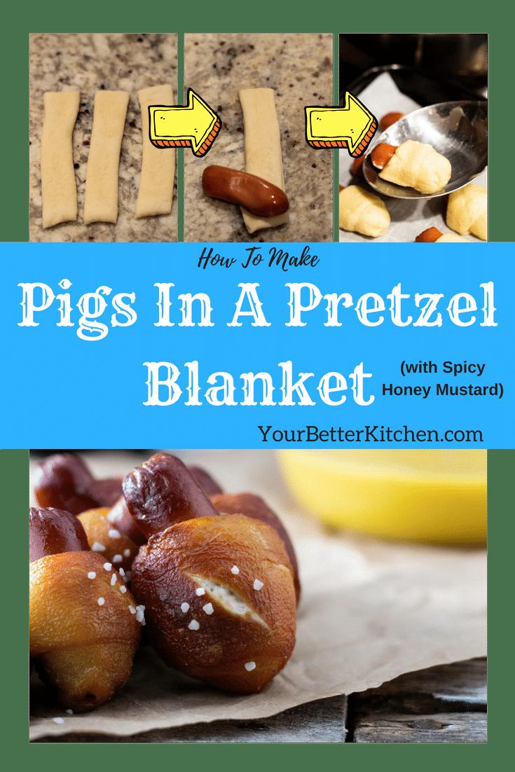 Pigs in a pretzel blanket with spicy honey mustard
