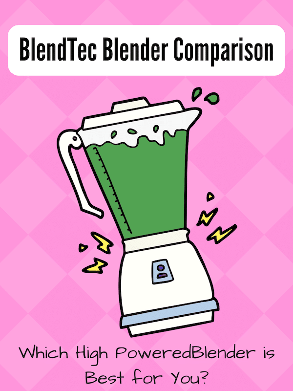 Blendtec total blender vs classic 575, 570 vs Designer 600, 625, 725